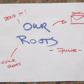 Our Roots - Julie